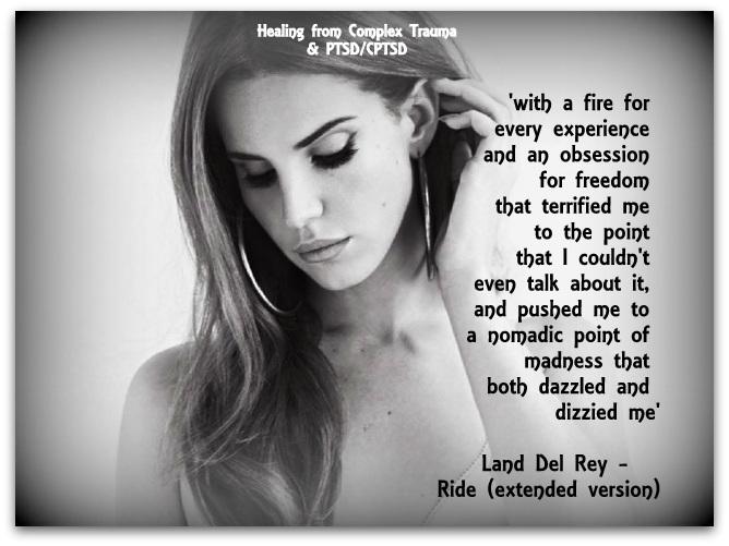 Lana-Del-Rey-001   Healing From Complex Trauma & PTSD/CPTSD