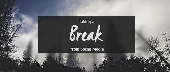 break from social media