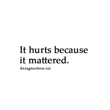 hurts it mattered