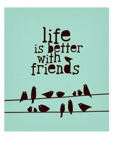 friends life is better