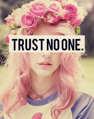 trust no one lana