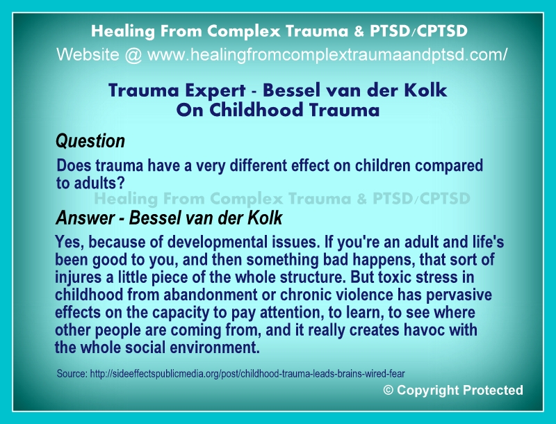 Childhood Trauma Leads To Brains Wired >> Childhood Trauma It S Impact As Per Prof Bessel Van Der