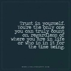 trust-in-yourself-only