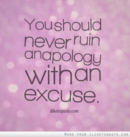 never ruin an apology